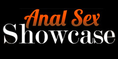 Anal Sex Showcase Video Channel